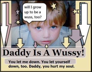 daddy is a wussy 2